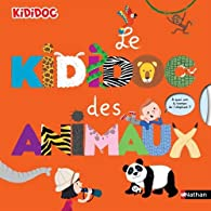 Kididoc : Le Kididoc des animaux par Sylvie Baussier