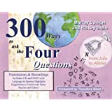 300 Ways to Ask the Four Questions - new edition