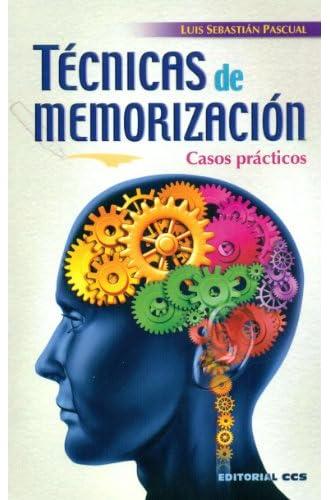 Técnicas De Memorización. Casos Prácticos