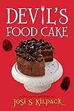 Devil's Food Cake, Josi S. Kilpack, 1606412329