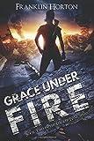 Grace Under Fire: Book Two In The Locker Nine Series (Volume 2)