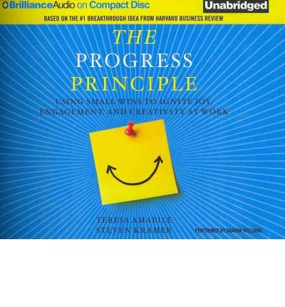 Download [(The Progress Principle: Using Small Wins to Ignite Joy, Engagement, and Creativity at Work )] [Author: Teresa Amabile] [Apr-2012] pdf