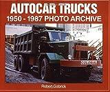 Autocar Trucks 1950-1987 Photo Archive