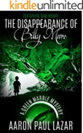 The Disappearance of Billy Moore (Green Marble Mysteries, featuring Sam Moore Book 1)