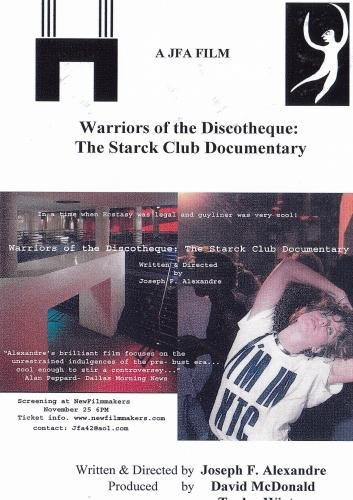 (Warriors of the Discotheque: The Starck Club Documentary)