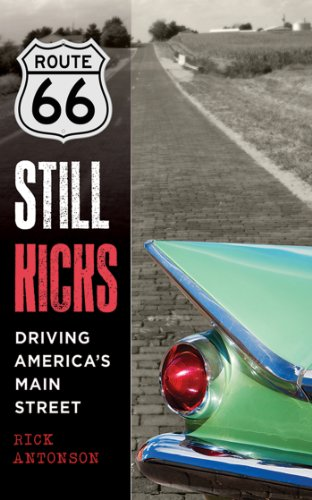 Route 66 Still Kicks: Driving America
