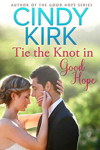 Tie the Knot in Good Hope (A Good Hope Novel Book 7)