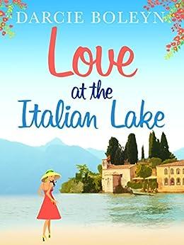 Love at the Italian Lake by [Boleyn, Darcie]