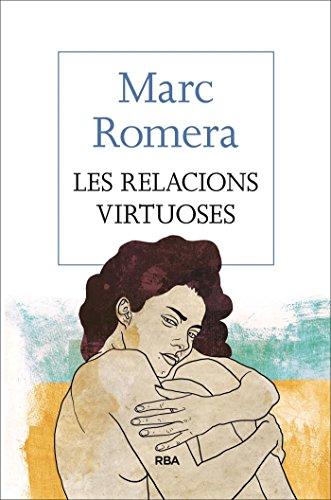 Les relacions virtuoses (OTROS LA MAGRANA) (Catalan Edition)