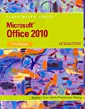 img - for Microsoft Office 2010: Illustrated Introductory, First Course book / textbook / text book