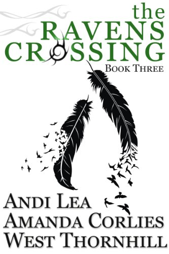 The Ravens Crossing, Book Two