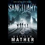 Sanctuary: The Nomad Trilogy, Book 2 | Matthew Mather