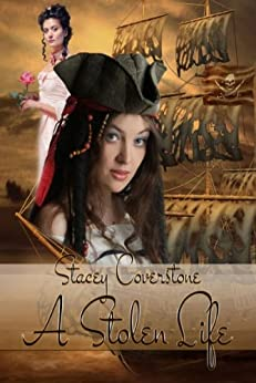 A Stolen Life by [Coverstone, Stacey]