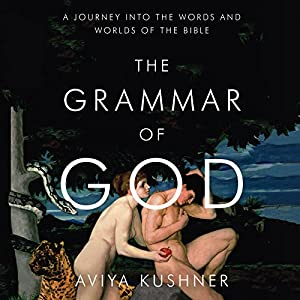 The Grammar of God Audiobook