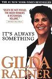 It's Always Something, Gilda Radner, 038081322X