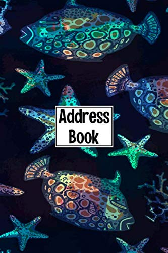 Address Book: Cute Ocean Fish Cover Address Book with Alphabetical Organizer, Names, Addresses, Birthday, Phone, Work, Email and Notes (Address Book 6x9)