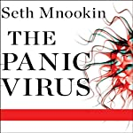 The Panic Virus: A True Story of Medicine, Science, and Fear | Seth Mnookin