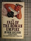 The Fall of the Roman Umpire, Ron Luciano and David Fisher, 0553261339