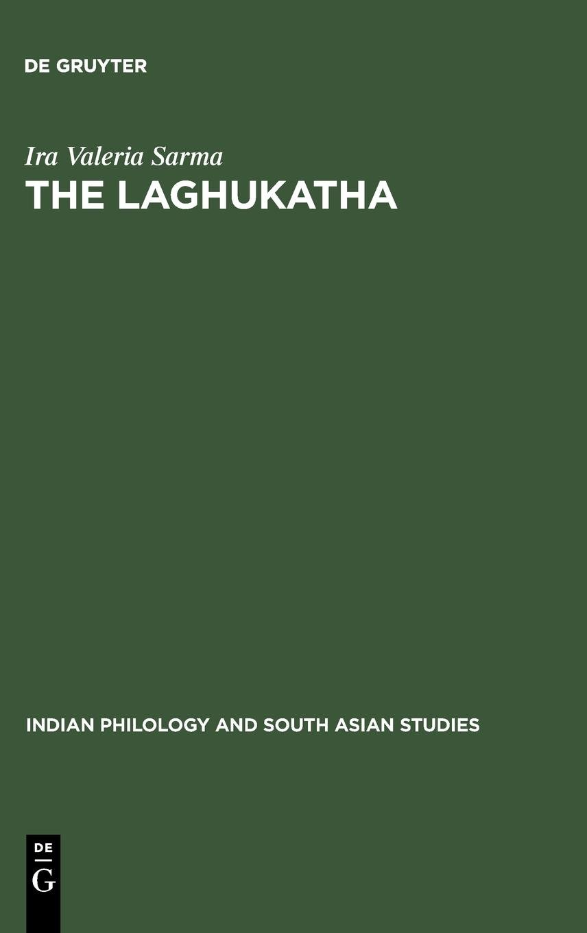 The Laghukatha (Indian Philology and South Asian Studies, V 4) PDF