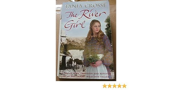 the river girl crosse tania