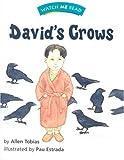 Watch Me Read: David's Crows, Level 2. 2, Allen Tobias, 0395740673
