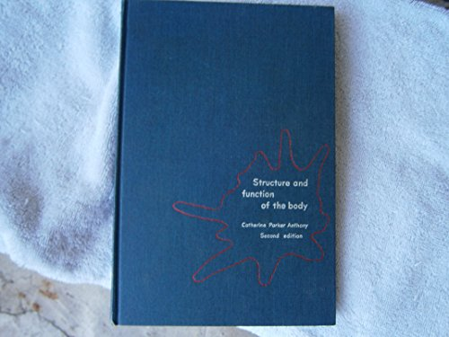 STRUCTURE AND FUNCTION OF THE BODY -Second Edition