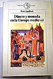img - for Dinero Y Moneda En La Europa Medieval book / textbook / text book