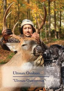 "Ultimate Outdoors TV Series - ""Ultimate Outdoorsman"""