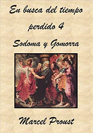 En busca del tiempo perdido IV. Sodoma y Gomorra eBook: Proust ...