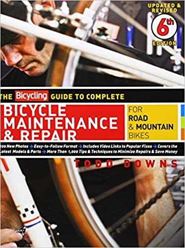 The bicycling guide to complete bicycle maintenance repair for the bicycling guide to complete bicycle maintenance repair for road mountain bikes todd downs 9781605294872 amazon books solutioingenieria Image collections