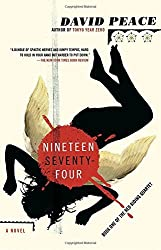 Nineteen Seventy-Four: The Red Riding Quartet, Book One (Vintage Crime/Black Lizard) by David Peace (2009-02-10)