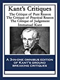 Image of Kant's Critiques: The Critique of Pure Reason; The Critique of Practical Reason; The Critique of Judgement
