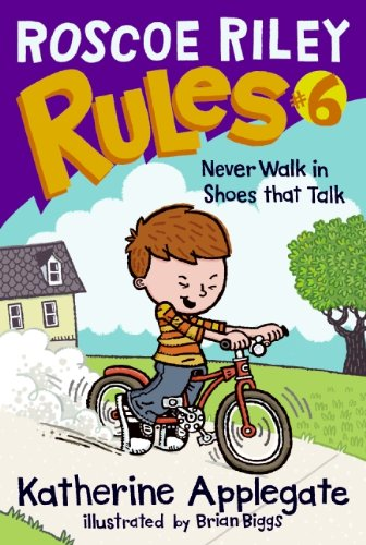 Read Online Roscoe Riley Rules #6: Never Walk in Shoes That Talk ebook