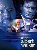 A.K.A. Albert Walker