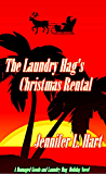 The Laundry Hag's Christmas Rental (Laundry Hag Series Book 5)