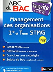 ABC du BAC Réussite Management des organisations 1re et Term STMG