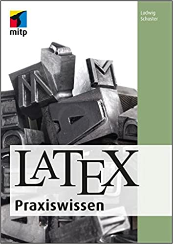 Latex Praxiswissen Mitp Professional Amazon De Ludwig