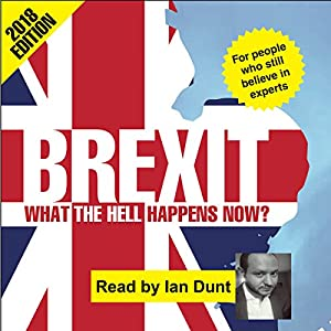 Brexit: What the Hell Happens Now? Audiobook