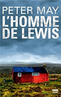L'homme de Lewis [02], May, Peter (1951-.... ; romancier)