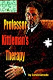 Professor Kittleman's Therapy by Amada, Gerald (2009) Paperback