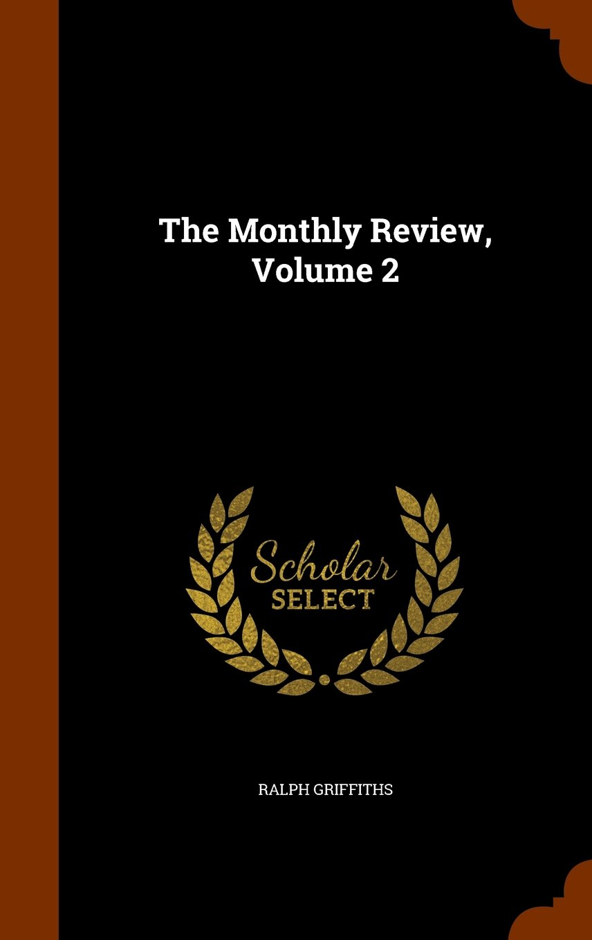 The Monthly Review, Volume 2 pdf