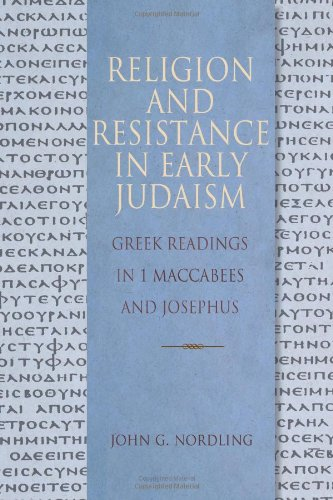 Religion and Resistance in Early Judaism: Greek Readings in 1 Maccabees and Josephus (Concordia Greek Reader)