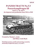 Panzer Tracts No.3-3 Pz.Kpfw.III Ausf.J L M & N development and production 1941 to 1943