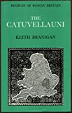 The Catuvellauni, Branigan, K., 0862992559