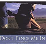 Don't Fence Me In: Images of the West