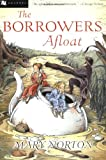 The Borrowers Afloat, Mary Norton, 0152047336