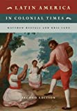 #3: Latin America in Colonial Times