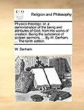 Physico-Theology, W. Derham, 1170429483