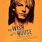 The Wish House  | Celia Rees
