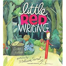 Little Red Writing by Joan Holub (2013-09-24)
